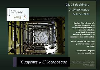 Guayente en el restaurante Sotobosque (28 de febrero, 7 y 14 de marzo)