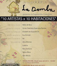Exposición 10 artistas x 10 habitaciones (del 9 de marzo al 9 de junio)