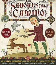 Gastronomía del Camino de Santiago (hasta el 5 de mayo)