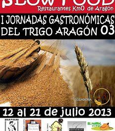 Jornadas gastronómicas del trigo Aragon 03 (del 12 al 21 de julio)
