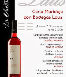 Cena maridaje con Bodegas Laus en La Vueltika (jueves, 7)