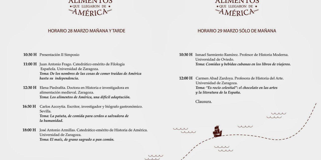 Simposio sobre los alimentos que vinieron de América (viernes y sábado, 28 y 29)
