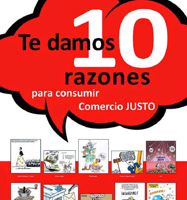 Exposición 'Te damos 10 razones para consumir Comercio justo' (22 de abril-3 de mayo)