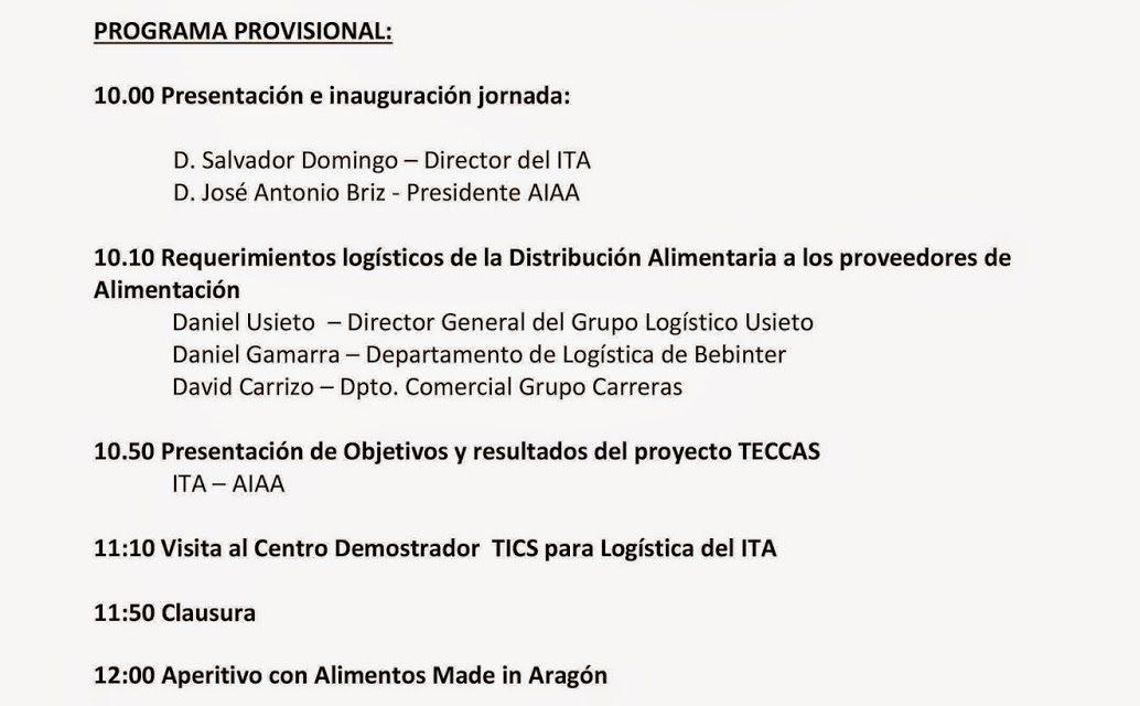 Jornada sobre Logística en colaboración en el sector de Alimentación (martes, 13).