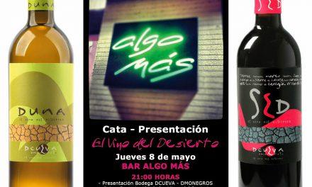 Cata y presentación del Vino del Desierto (jueves, 8 de mayo)