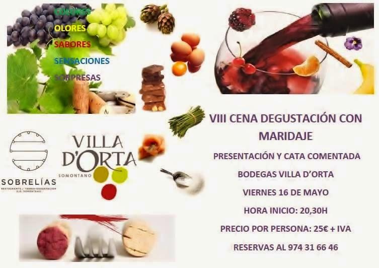 VIII Cena Maridaje con Vinos de Bodegas Villa D'Orta, (viernes 16)