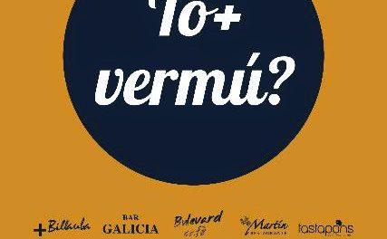 To+ Vermú (fines de semana, hasta el 5 de octubre)