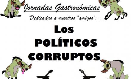 Jornadas gastronómicas dedicadas a los políticos corruptos en La Encantaria (del 17 de septiembre al 2 de octubre)