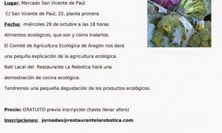 ARAGÓN CON GUSTO. Demostración de cocina ecológica (miércoles, 29)