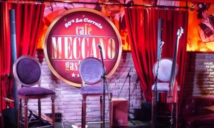 Cenas y espectáculo en el Café Meccano (noviembre)