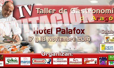 IV Taller de gastronomía de Aragón (días 17 y 18)