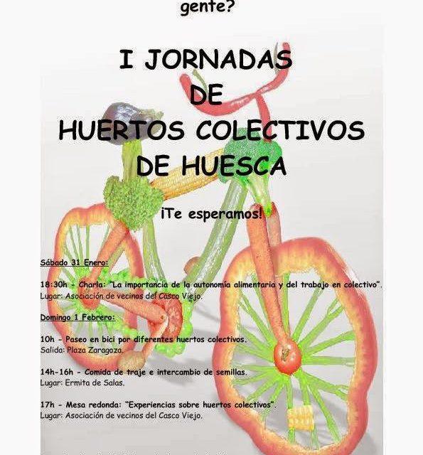 I Jornadas de huertos colectivos de Huesca (sábado, 31 y domingo, 1 de febrero)
