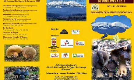 SAN MARTÍN DE LA VIRGEN DE MONCAYO. Jornadas Micológicas de Primavera 2015 (del 1 al 3 de mayo)