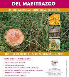 MAESTRAZGO. XVI Jornadas Gastronómicas de Otoño (del 1 de octubre al 22 de noviembre)