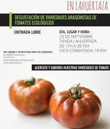 Degustación de variedades aragonesas de tomates ecológicos en LA HUERTAZA (miércoles, 23)