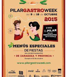 ZARAGOZA Y PROVINCIA. PilarGastroWeek (del 9 al 18 de octubre