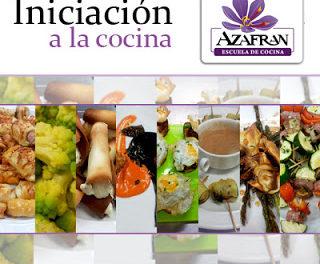 Curso de Iniciación a la cocina en AZAFRÁN (viernes o sábados, hasta el mes de abril)