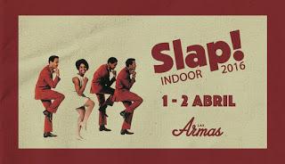 Vermut en Slap! Indoor (viernes y sábado, 1 y 2 de abril)