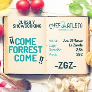 Curso Come Forrest en LA ZAROLA (jueves, 31)