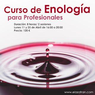 Curso de enología para profesionales en AZAFRÁN (lunes, 11 y 25 de abril)