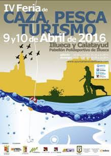 ILLUECA. IV Feria de caza, pesca y turismo (días 9 y 10 de abril)