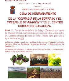 Cena Hermanamiento de la Cofradía de la Borraja y el Centro Soriano (viernes, 24)