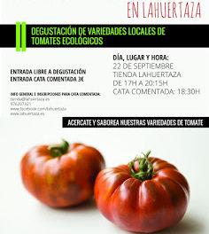 Degustación de tomates ecológicos en LA HUERTAZA (jueves, 22)