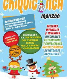 MONZÓN. Chiquicinca (del 27 al 30 de diciembre y del 3 al 4 de enero)