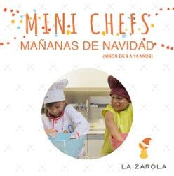 "Curso infantil ""Minichefs"" en LA ZAROLA (del 27 de diciembre al 5 de enero)"