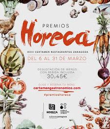 ZARAGOZA Y PROVINCIA. Certamen gastronómico Premios Horeca (del 6 al 31 de marzo)