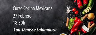 Taller de cocina mexicana (lunes, 27)