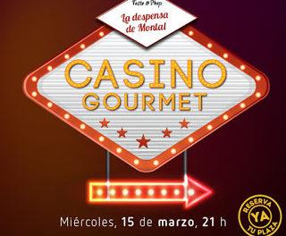 "Cena especial ""Casino Gourmet"" (miércoles, 15)"