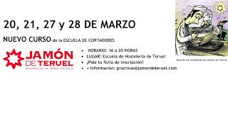 Curso en la Escuela de Cortadores de Jamón de Teruel (días 20, 21, 27 y 28)