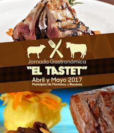 MONTANUY / BONANSA. Jornada Gastronómica el Tastet (fines de semana de abril y mayo)