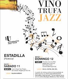 ESTADILLA. Vino, trufa y jazz (días 11 y 12)