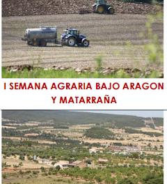 MATARRAÑA Y BAJO ARAGÓN. I Semana Agraria (del 22 al 1)