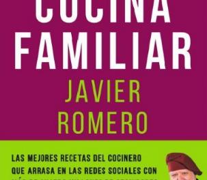 """Presentación del libro de Javier Romero """"Cocina familiar"""" (miércoles, 7)"""