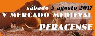 PERACENSE. XI Recreación medieval  y V mercado medieval (del 4 al 6 de agosto)