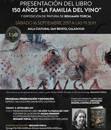 """CALATAYUD. Presentación del libro """"150 años, la familia y el vino"""" (sábado, 16)"""