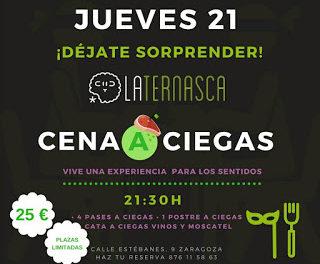 Cena a ciegas en LA TERNASCA (jueves, 28)