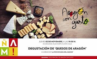 ARAGÓN CON GUSTO. Degustación de quesos con LA RINCONADA DEL QUESO (jueves, 2)