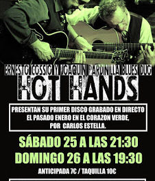 Concierto de Hot Hands (sábado, 25, y domingo, 26)