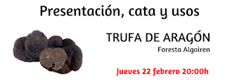 Presentación y cata de trufa de Aragón (jueves, 22)