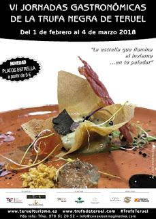 TERUEL Y PROVINCIA. VI Jornadas gastronómicas de la trufa negra de Teruel (hasta el 4 de marzo)