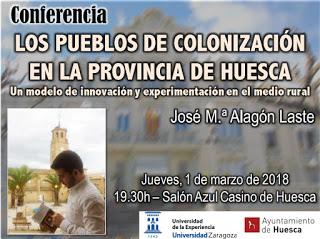 HUESCA. Charla sobre los pueblos de colonización (jueves, 1)
