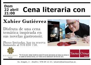 ALCAÑIZ. Cena literaria con Xabier Gutiérrez (domingo, 22)