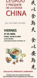 Legado y presente de la cocina China (viernes, 27)