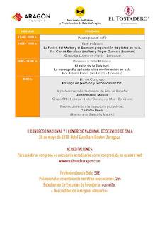 II Congreso Aragonés y I Congreso Nacional de Servicio de Sala (lunes, 28)