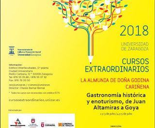 CARIÑENA / LA ALMUNIA DE DOÑA GODINA. Curso Gastronomía histórica y enoturismo, de Juan Altamiras a Goya (del 2 al 5 de julio)