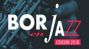 BORJA. Festival Borja en Jazz (del 19 al 22)